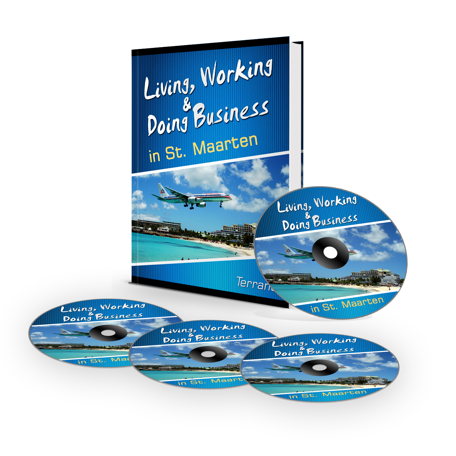 Living Working And Doing Business In St. Maarten Info Package