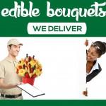 Edible Bouquets - We Deliver